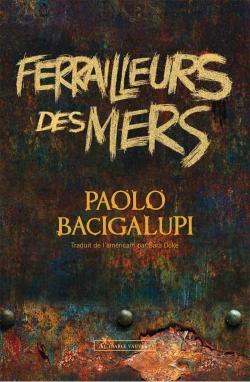 ferrailleurs-des-mers-paolo-bacigalupi